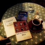 気分はどうだい?  Vol .5「いつもの喫茶店で考えた…こと。」