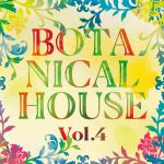 Botanical House へようこそ。