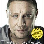 第26回 Twisting My Melon: The Autobiography (英語) ペーパーバック – Shaun Ryder  (著)