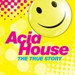 第28回The True Story of Acid House: Britain's Last Youth Culture Revolution (English Edition) Kindle版